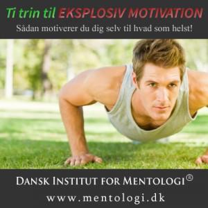 Ti trin til eksplosiv motivation